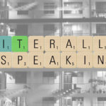 Panel – Literally Speaking: Where do we teach?