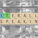 Panel – Literally Speaking: Where do we teach?